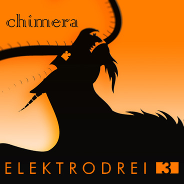 CHIMERA ALBUM by ELEKTRODREI
