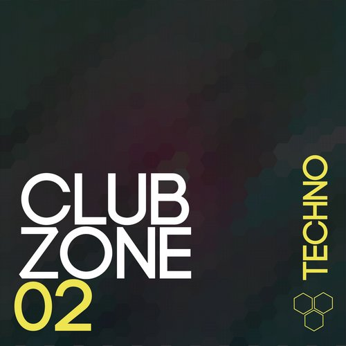 Club Zone - Techno, Vol. 2